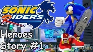 Sonic Riders (PC) - Heroes Story - #1