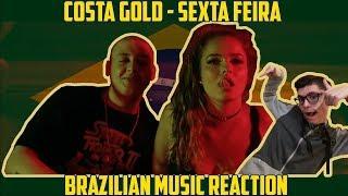 REACTION TO BRAZILIAN RAP - COSTA GOLD - SEXTA FEIRA (Réação)