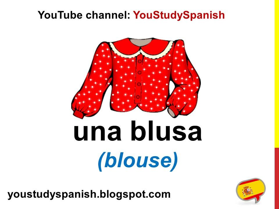9fd04a89316 Spanish Lesson 24 - CLOTHES in Spanish Clothing Vocabulary for kids La ropa  para niños