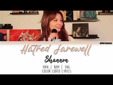 SHANNON (샤넌) - Hatred Farewell (미워해 널 잘 지내지는 마) (Color Coded Han|Rom|Eng Lyrics)