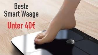 DIE BESTE SMART WAAGE UNTER 40€AKTUELL!!