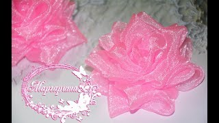 Пышная РОЗА канзаши ИЗ ОРГАНЗЫ 🌹Цветы из органзы 🌹Roses from Organza DIY