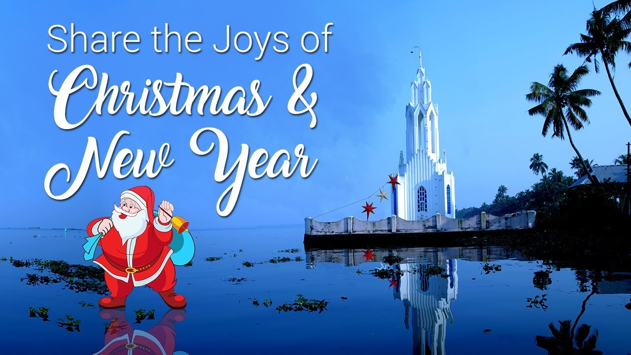 Christmas And New Year Greetings From Kerala Tourism Youtube