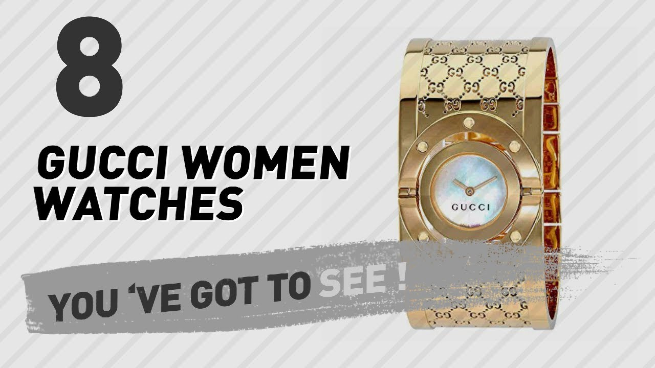 10cc6162810 Gucci Women Watches    New   Popular 2017 - YouTube