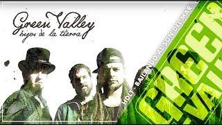 Bailando al Son del Mar - Hijos de la Tierra - Green Valley Feat. Rapsusklei