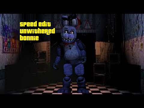 Full Download] Fnaf Speed Edit Unwithered Bonnie Photoshop