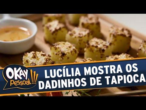 Okay Pessoal!!! (11/04/16) - Lucília Diniz Ensina A Fazer Dadinhos De Tapioca