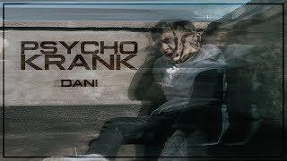 DANI - PSYCHO KRANK (Official Video)