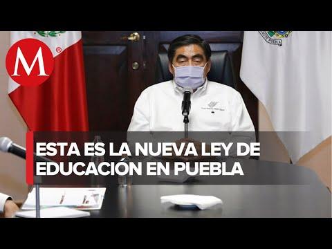 Ley de Educación de Puebla qué dice de escuelas privadas y por qué causa controversia