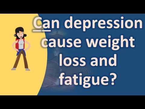 can-depression-cause-weight-loss-and-fatigue-?-|best-health-faqs