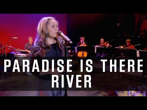 "Natalie Merchant - Paradise Is There - ""River"" (The Excerpts)"