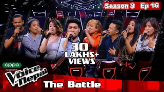 The Voice of Nepal Season 3 - 2021 - Episode 16 (The Battles)