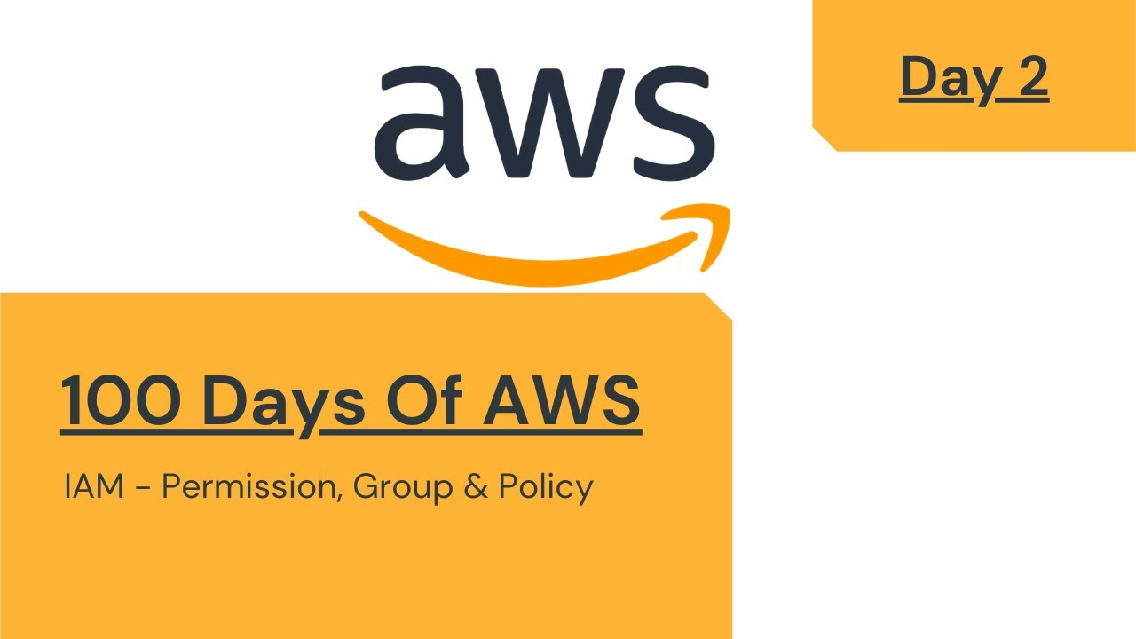 DAY 2 - 100 Days Of AWS