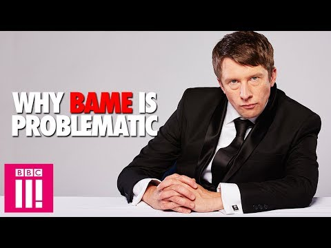 Why BAME Is Problematic: Jonathan Pie Rants