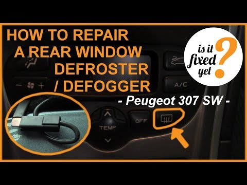 How To Repair Rear Window Defroster Defogger Peugeot 307 Sw Youtube