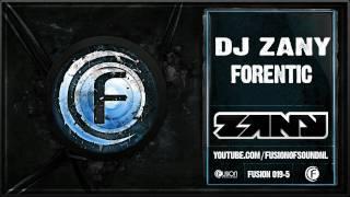 DJ Zany - Forentic
