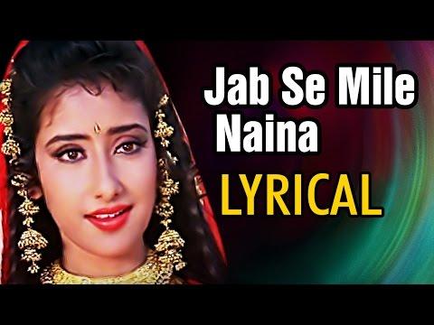 Jab Se Mile Naina Full Song With Lyrics | Lata Mangeshkar, Manisha Koirala | Bollywood Romantic Song