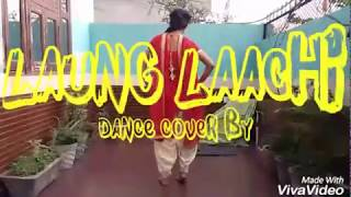 Laung laachi Ammy virk Mannat noor Neeru bajwa song dance cover by mishtiii_shonah ❤