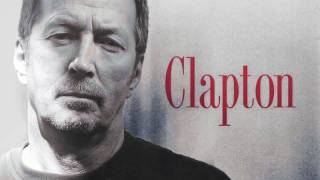 Eric Clapton - Don't Let Me Be Lonely Tonight