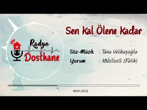 KNoSosS - Sen Kal Ölene Kadar (Tuna Velibaşoğlu)