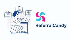 How Referral Marketing Works with ReferralCandy