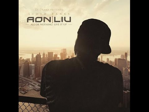 Lloyd Banks - All Or Nothing: Live It Up (New Full Mixtape) @LloydBanks