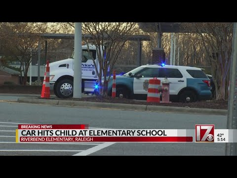 Car hits child at Raleigh elementary school