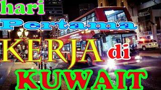 #vlog berangkat kerja di arab | KUWAIT