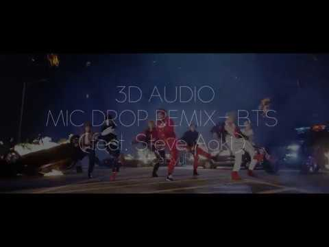 [3D AUDIO] BTS - MIC Drop (Steve Aoki Remix)
