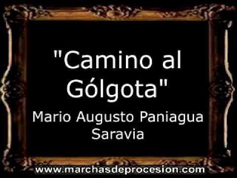 Camino al Gólgota - Mario Augusto Paniagua Saravia [GU]