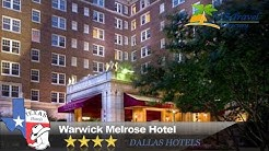 Warwick Melrose Hotel - Dallas Hotels, Texas