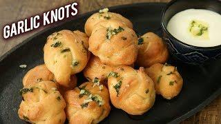 Garlic Knots | How To Make Perfect Garlic Buns | Fluffy Garlic Knots By Bhumika
