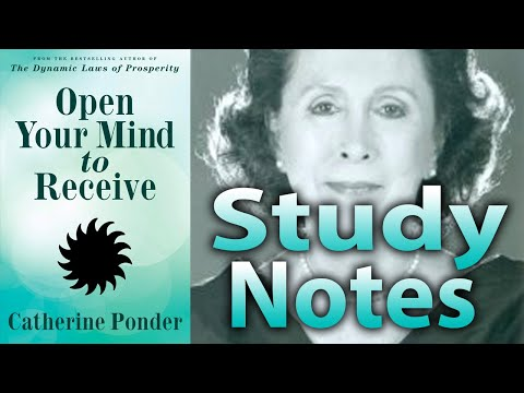 Open Your Mind To Receive By Catherine Ponder (Study Notes)
