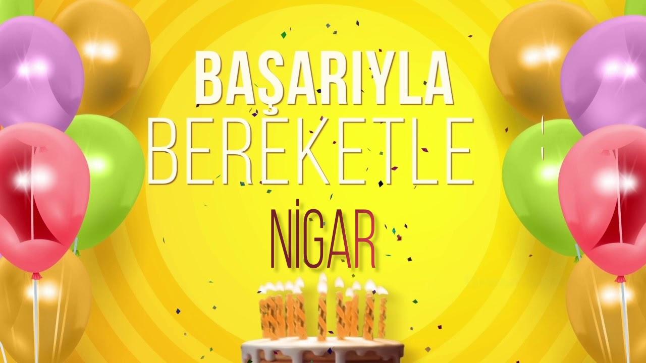 İyi ki doğdun NİGAR- İsme Özel Doğum Günü Şarkısı (FULL VERSİYON)
