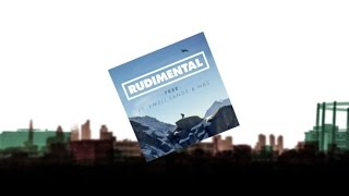 Rudimental Ft Emeli Sande ft Nas (EP Remix) Lyrics
