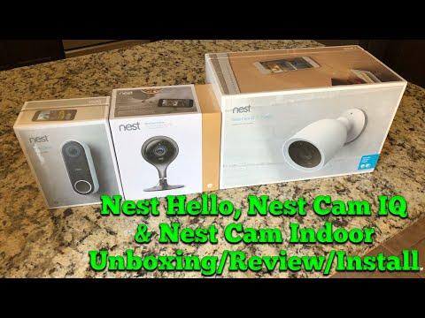 Nest Hello, Nest Cam IQ & Nest Cam Indoor Unboxing/Review/Install