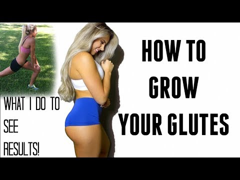EVERYTHING YOU NEED TO KNOW TO START GROWING YOUR GLUTES!