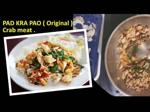 thai-food-:-pad-kra-pao-(-original-)-crab-meat-.