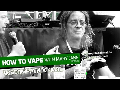 How To Vape - Mary Jane Berlin 2017