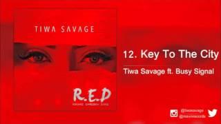 Tiwa Savage ft. Busy Signal - Key To The City