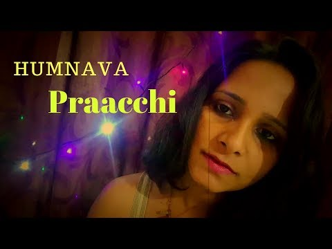 Humnava   Female Version   Praacchi Borkarr   Motivational Speaker & Life Coach