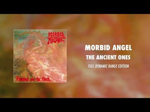 Morbid Angel - The Ancient Ones (Full Dynamic Range Edition)