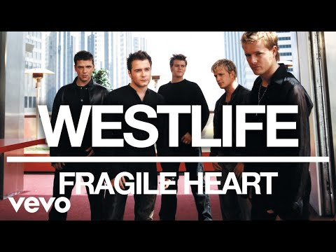 Westlife - Fragile Heart (Official Audio)