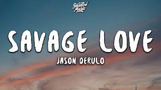 Download song Jason Derulo - Savage Love (Lyrics)