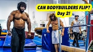 Can Bodybuilders Flip? Day 2 Round off Backflip and Front Flip Step Outs