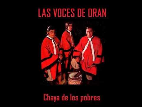Las Voces de Orán - Chaya de los pobres