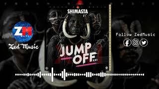 SHIMASTA - JUMP OFF XXI [Official Audio] | ZedMusic | Zambian Music 2019