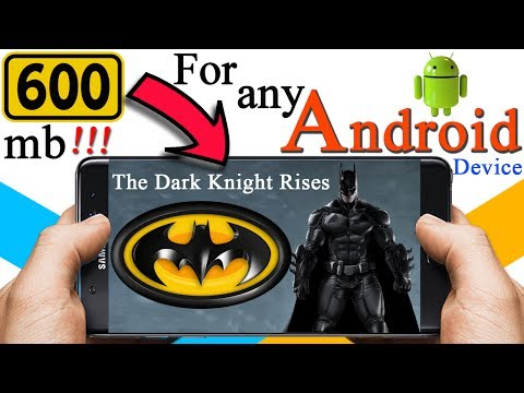 How To Download The Dark Knight Rises Android For Free
