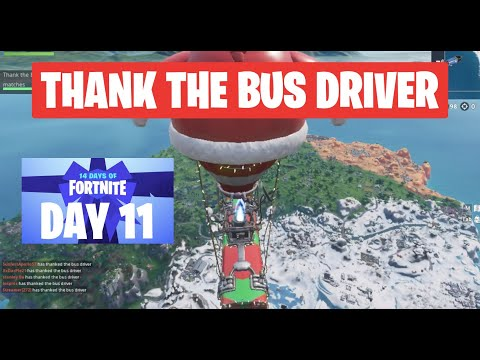 Thank the Bus Driver in Different Matches 14 Days of Fortnite Challenge Day 11