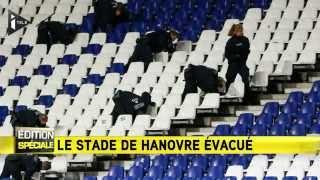 Le stade de Hanovre évacué, le match Allemagne-Pays-Bas annulé